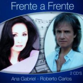 Frente a Frente Ana Gabriel Roberto Carlos
