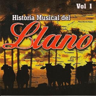 Historia Musicl del Llano Vol.1