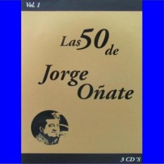 Las 50 de Jorge Oñate Vol.1